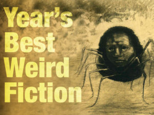 Job Shadowing Opportunity – Year's Best Weird Fiction