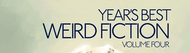 Cover Reveal for the Year's Best Weird Fiction